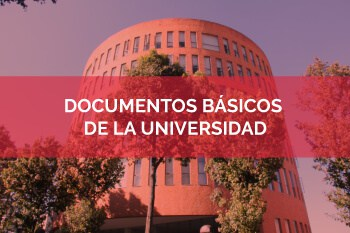 Documentos básicos de la Universidad